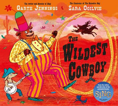 Cover for The Wildest Cowboy by Garth Jennings