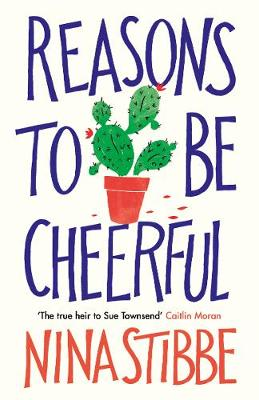Cover for Reasons to be Cheerful by Nina Stibbe