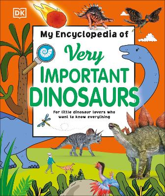 Book Cover for My Encyclopedia of Very Important Dinosaurs by DK