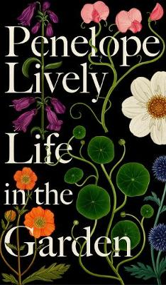 Cover for Life in the Garden by Penelope Lively