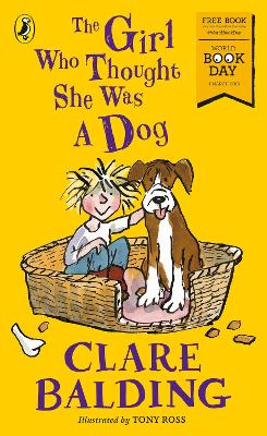 Cover for The Girl Who Thought She Was a Dog: World Book Day 2018 by Clare Balding