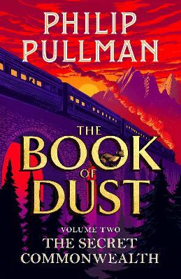 Cover for The Secret Commonwealth: The Book of Dust Volume Two by Philip Pullman