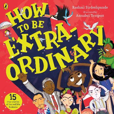 Cover for How To Be Extraordinary by Rashmi Sirdeshpande