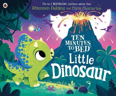 Cover for Ten Minutes to Bed: Little Dinosaur by Rhiannon Fielding