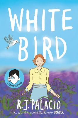 White Bird A Graphic Novel