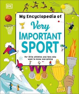 Cover for My Encyclopedia of Very Important Sport by DK