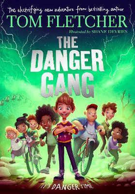Cover for The Danger Gang by Tom Fletcher