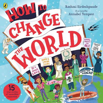 Cover for How To Change The World by Rashmi Sirdeshpande