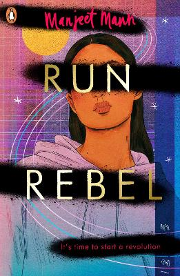 Book Cover for Run, Rebel by Manjeet Mann