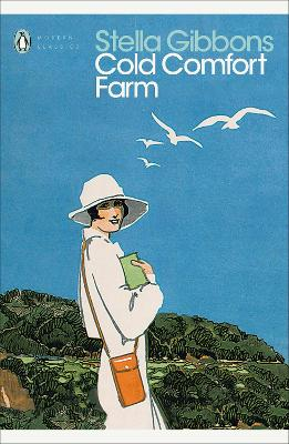 Cover for Cold Comfort Farm by Stella Gibbons, Lynne Truss