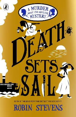 Death Sets Sail A Murder Most Unladylike Mystery