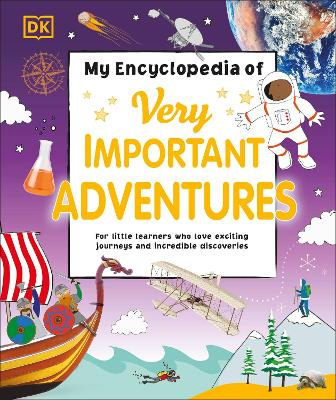 Cover for My Encyclopedia of Very Important Adventures by DK