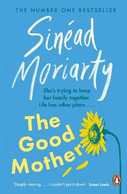 Cover for The Good Mother by Sinead Moriarty