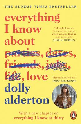 Cover for Everything I Know About Love by Dolly Alderton