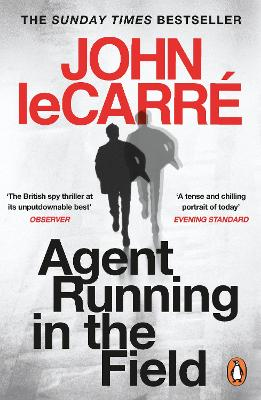 Cover for Agent Running in the Field by John le Carré
