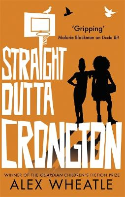 Cover for Straight Outta Crongton by Alex Wheatle