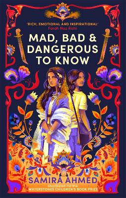 Cover for Mad, Bad & Dangerous to Know by Samira Ahmed