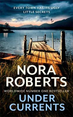 Cover for Under Currents  by Nora Roberts