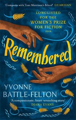Remembered Longlisted for the Women's Prize 2019