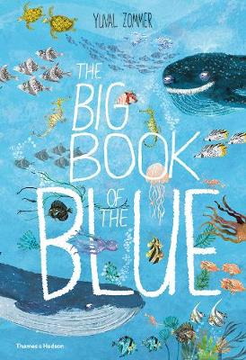 Cover for The Big Book of the Blue by Yuval Zommer