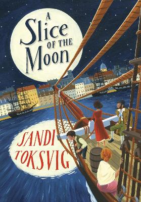 Cover for A Slice of the Moon by Sandi Toksvig