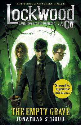 Cover for Lockwood & Co: The Empty Grave by Jonathan Stroud