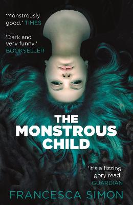 Cover for The Monstrous Child by Francesca Simon