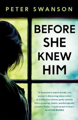 Cover for Before She Knew Him by Peter Swanson