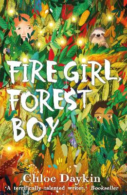 Cover for Fire Girl, Forest Boy by Chloe Daykin