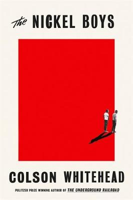 Cover for The Nickel Boys by Colson Whitehead