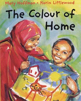 The Colour of Home by Mary Hoffman (9780711219915/Paperback) | LoveReading