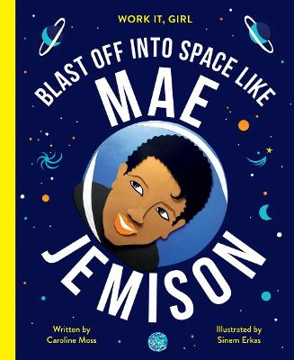 Work It, Girl: Mae Jemison