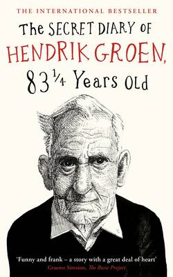 Cover for The Secret Diary of Hendrik Groen, 83 Years Old by Hendrik Groen