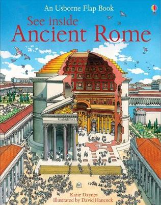 Cover for See Inside Ancient Rome by Katie Daynes
