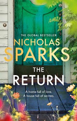 The Return The heart-wrenching new novel from the bestselling author of The Notebook