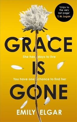 Cover for Grace is Gone  by Emily Elgar