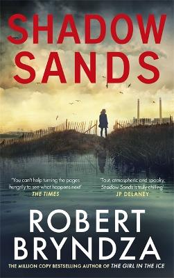 Shadow Sands The heart-racing new Kate Marshall thriller