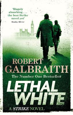 Cover for Lethal White  by Robert Galbraith