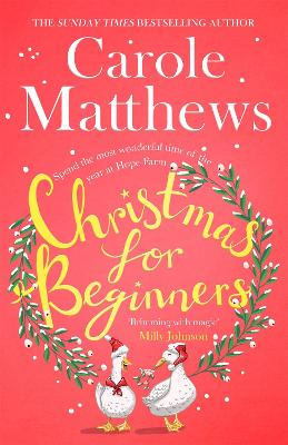 Christmas for Beginners Fall in love with the ultimate festive read from the Sunday Times bestseller