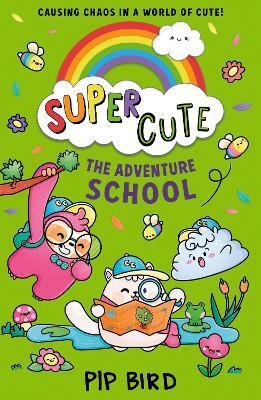 Super Cute - The Adventure School