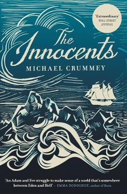 Cover for The Innocents by Michael Crummey