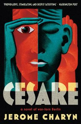 Cesare: A Novel of War Torn Berlin