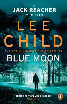 Cover for Blue Moon by Lee Child