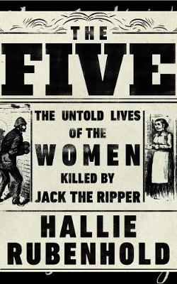 Cover for The Five by Hallie Rubenhold
