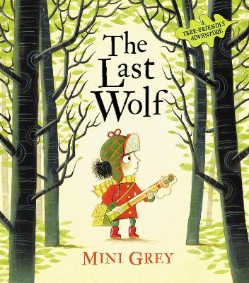 Cover for The Last Wolf by Mini Grey