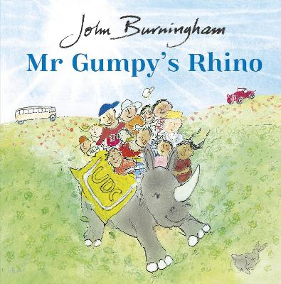 Cover for Mr Gumpy's Rhino by John Burningham