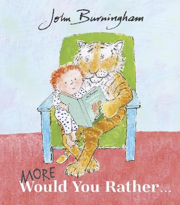 Cover for More Would You Rather by John Burningham