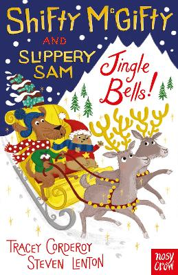Cover for Shifty McGifty and Slippery Sam: Jingle Bells! by Tracey Corderoy