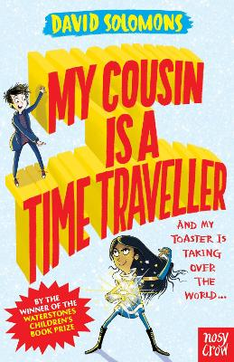 Cover for My Cousin Is a Time Traveller by David Solomons