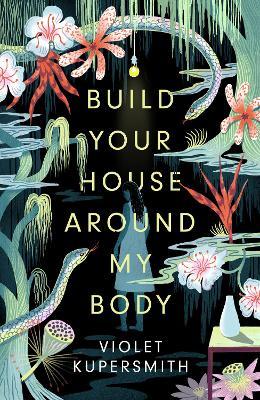 Build Your House Around My Body